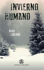 -Invierno Humano- de Kiko Labiano